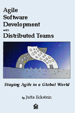 Agile Software Development with Distributed Teams, by Jutta Eckstein